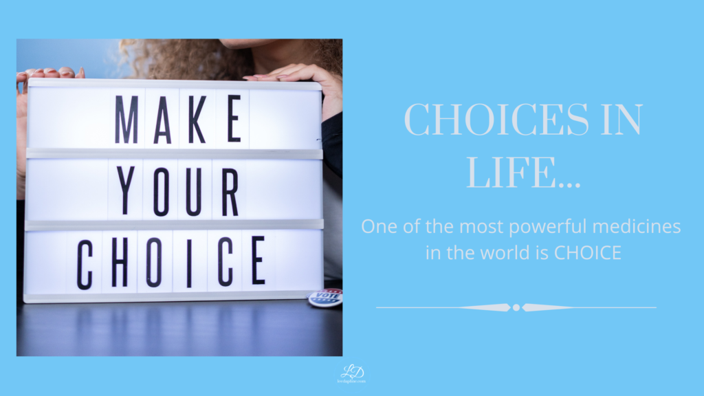 Choices In our Life